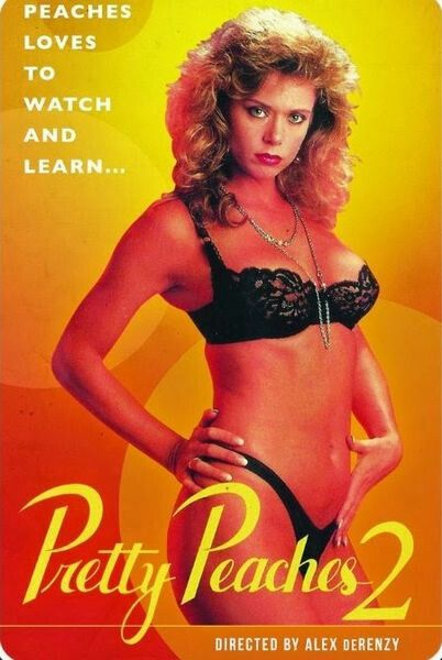 Pretty Peaches 2 (1987) - original poster - vintagepornfun.com