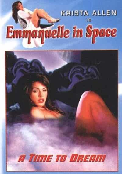 Emanuelle In Space - A Time To Dream(1994) Watch Full Movie - original poster