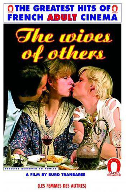 Les Femmes des Autres : The Wives of Others : La Grande Levrette (1978) - Original Poster - vintagepornfun.com