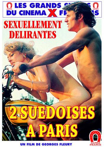2 Suedoises a Paris : Pornographie Suedoise : 2 Swedish Girls in Paris